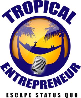 The Tropical Entrepreneur Show